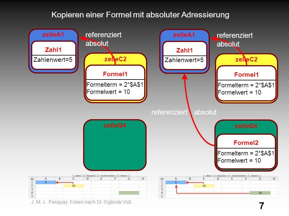 7 Kopieren einer Formel mit absoluter Adressierung J.