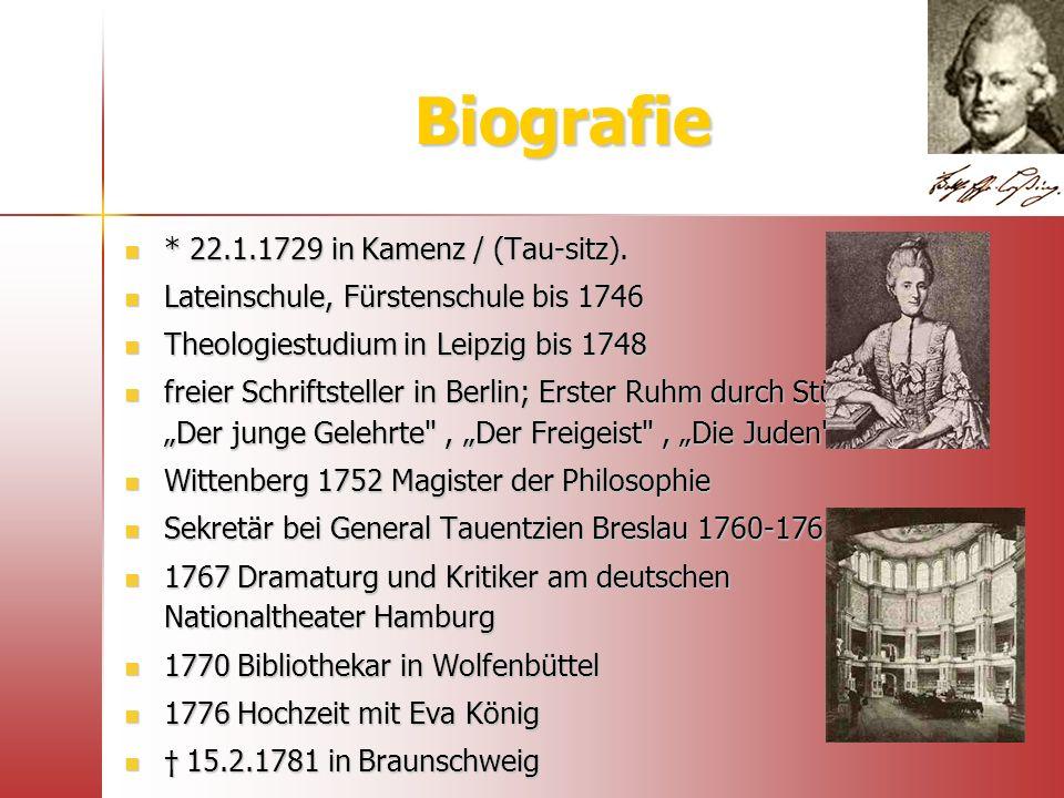 Biografie * 22.1.1729 in Kamenz / (Tau-sitz). * 22.1.1729 in Kamenz / (Tau-sitz). Lateinschule, Fürstenschule bis 1746 Lateinschule, Fürstenschule bis