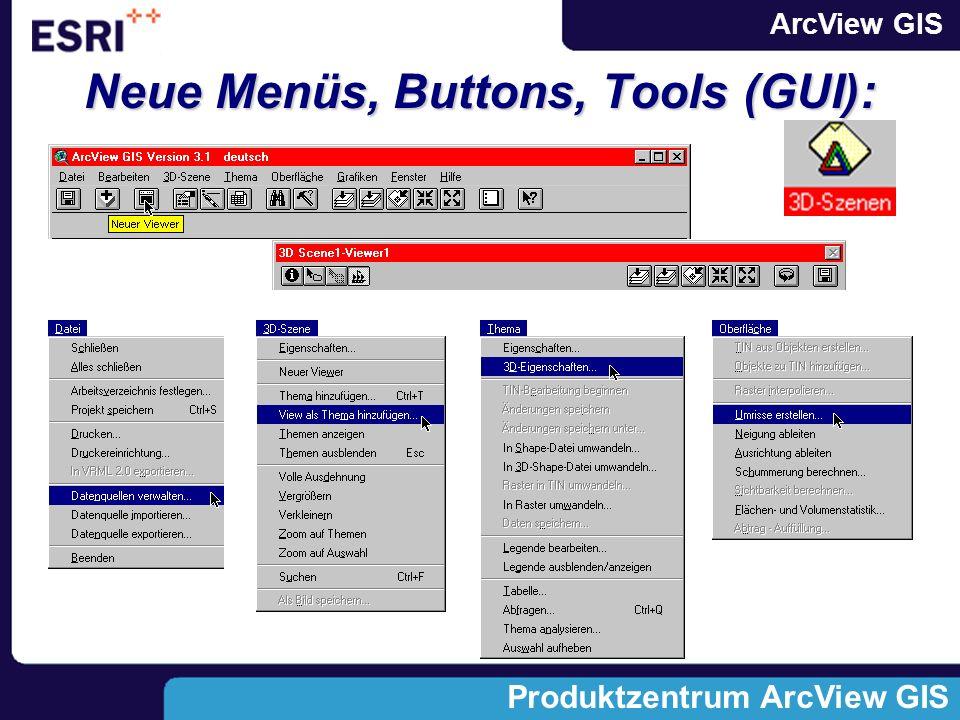 ArcView GIS Produktzentrum ArcView GIS Beispielerweiterungen: z.B.