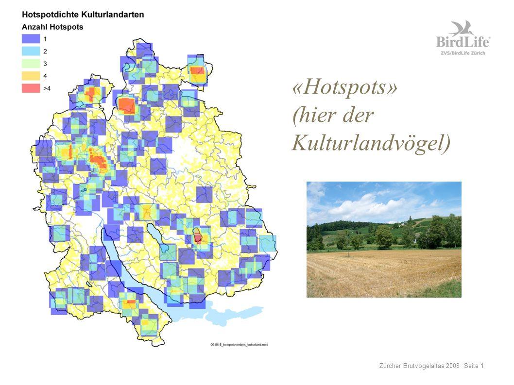 Zürcher Brutvogelaltas 2008 Seite 1 «Hotspots» (hier der Kulturlandvögel)