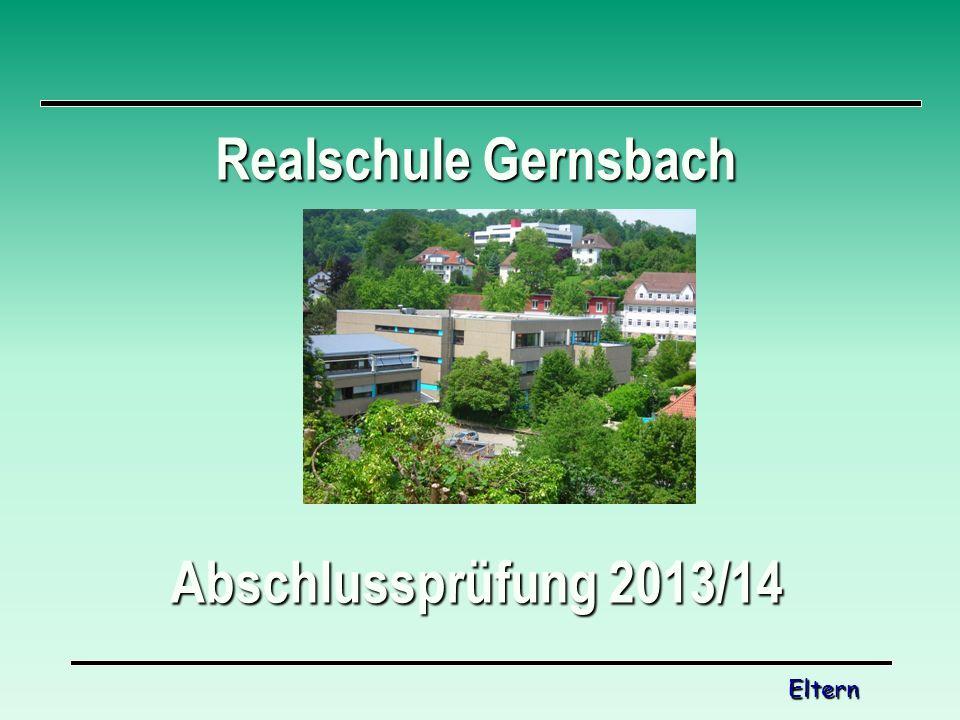 Realschule Gernsbach Abschlussprüfung 2013/14 Eltern