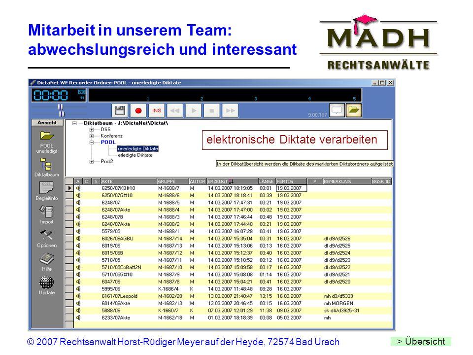 Mitarbeit in unserem Team: abwechslungsreich und interessant > Übersicht © 2007 Rechtsanwalt Horst-Rüdiger Meyer auf der Heyde, 72574 Bad Urach elektr