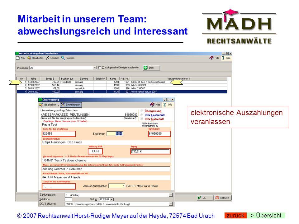 Mitarbeit in unserem Team: abwechslungsreich und interessant > Übersicht © 2007 Rechtsanwalt Horst-Rüdiger Meyer auf der Heyde, 72574 Bad Urach zurück