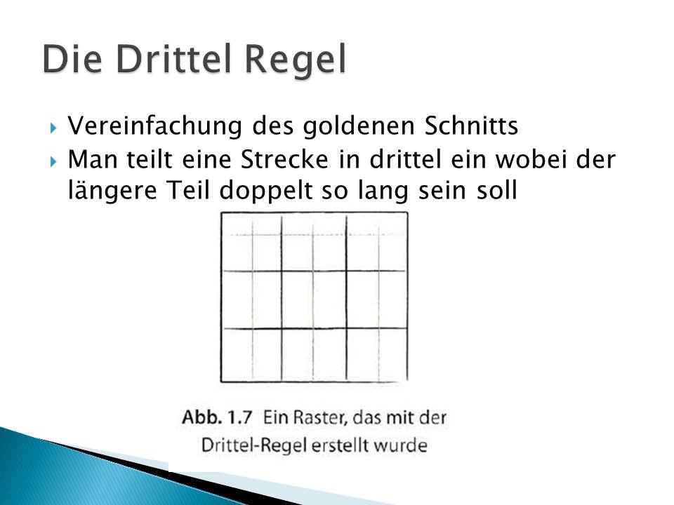 Vereinfachung des goldenen Schnitts Man teilt eine Strecke in drittel ein wobei der längere Teil doppelt so lang sein soll