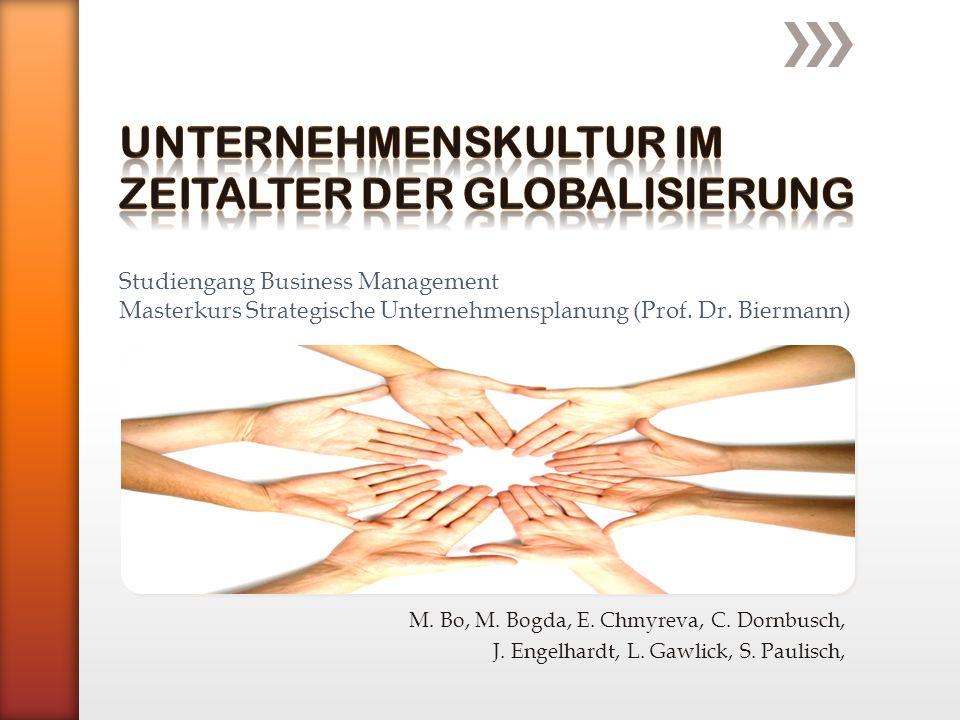 M. Bo, M. Bogda, E. Chmyreva, C. Dornbusch, J. Engelhardt, L. Gawlick, S. Paulisch, Studiengang Business Management Masterkurs Strategische Unternehme