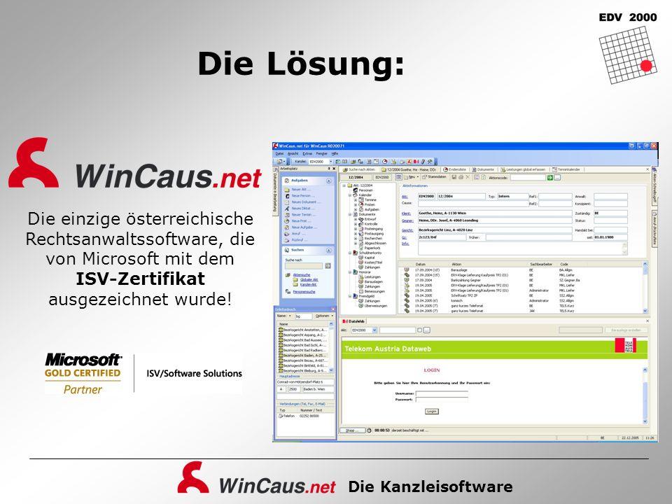 Die Kanzleisoftware Die Lösung: Die einzige österreichische Rechtsanwaltssoftware, die von Microsoft mit dem ISV-Zertifikat ausgezeichnet wurde!
