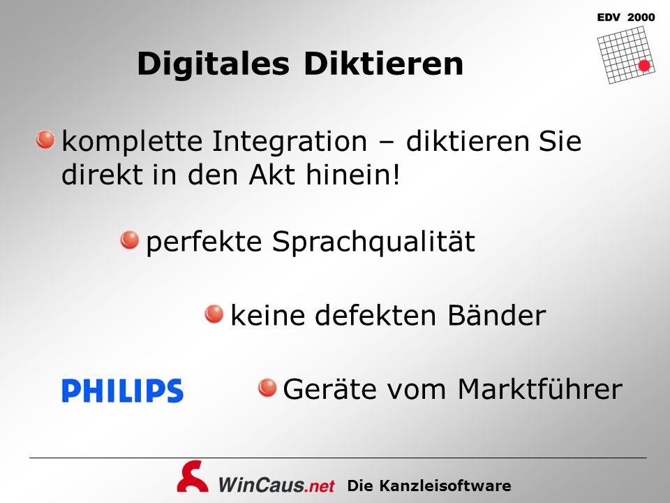 Die Kanzleisoftware Digitales Diktieren komplette Integration – diktieren Sie direkt in den Akt hinein! perfekte Sprachqualität keine defekten Bänder