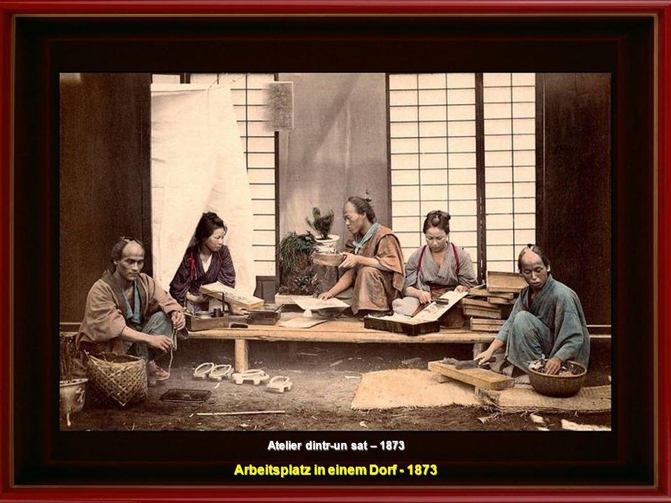 Atelier dintr-un sat – 1873 Arbeitsplatz in einem Dorf - 1873