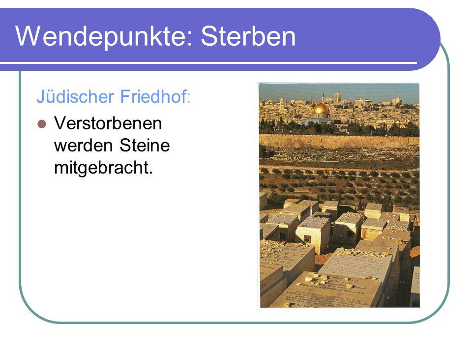 Wendepunkte: Sterben Jüdischer Friedhof: Verstorbenen werden Steine mitgebracht.