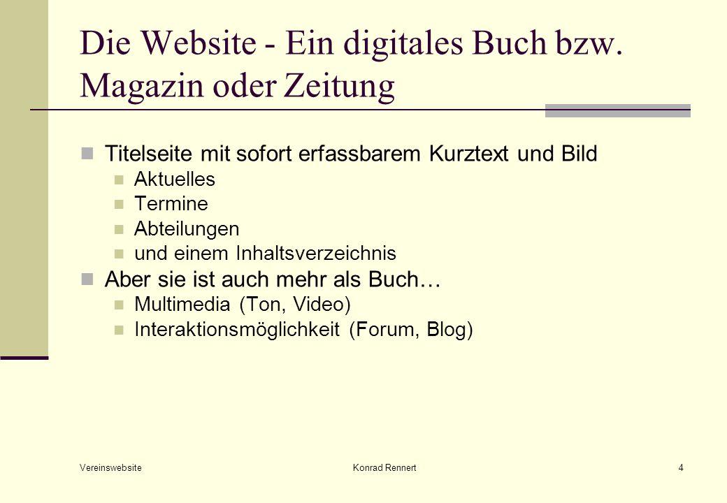 Vereinswebsite Konrad Rennert4 Die Website - Ein digitales Buch bzw.
