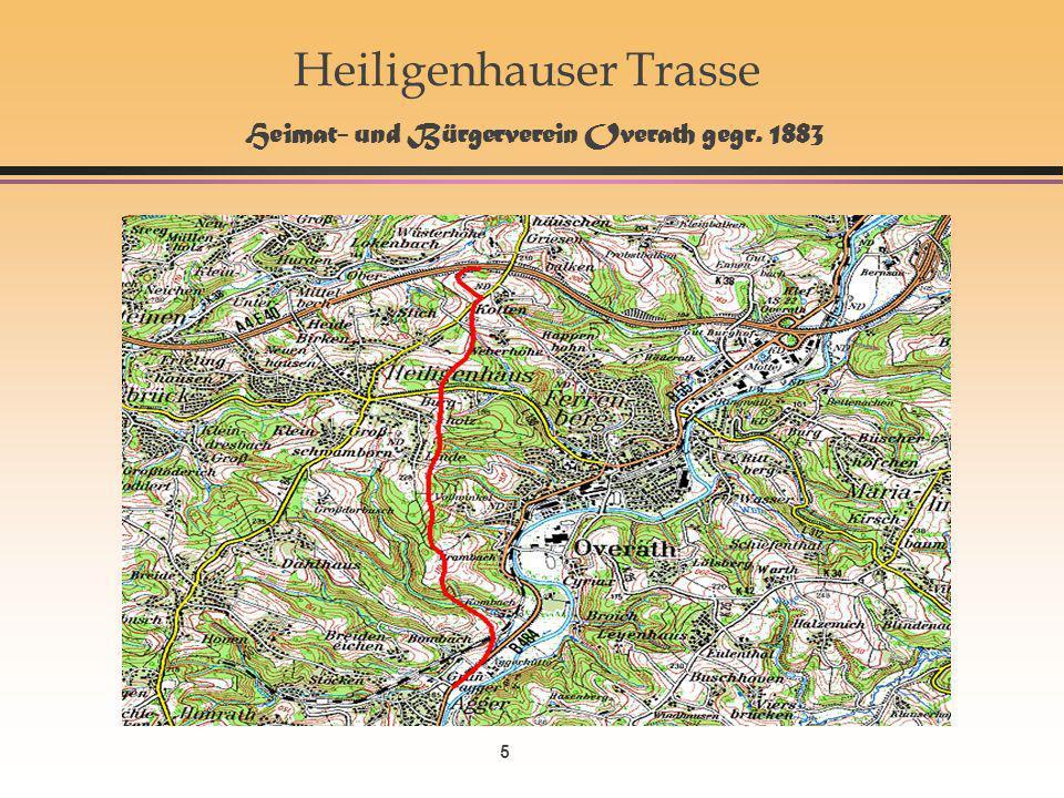 5 Heiligenhauser Trasse Heimat- und Bürgerverein Overath gegr. 1883