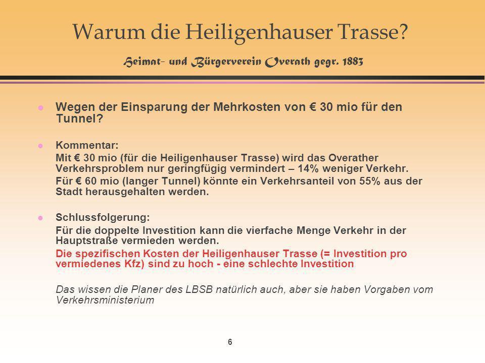 6 Warum die Heiligenhauser Trasse. Heimat- und Bürgerverein Overath gegr.