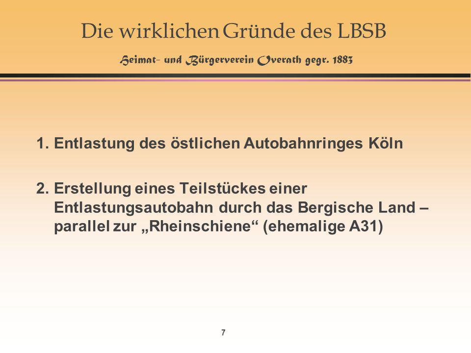 7 Die wirklichen Gründe des LBSB Heimat- und Bürgerverein Overath gegr.