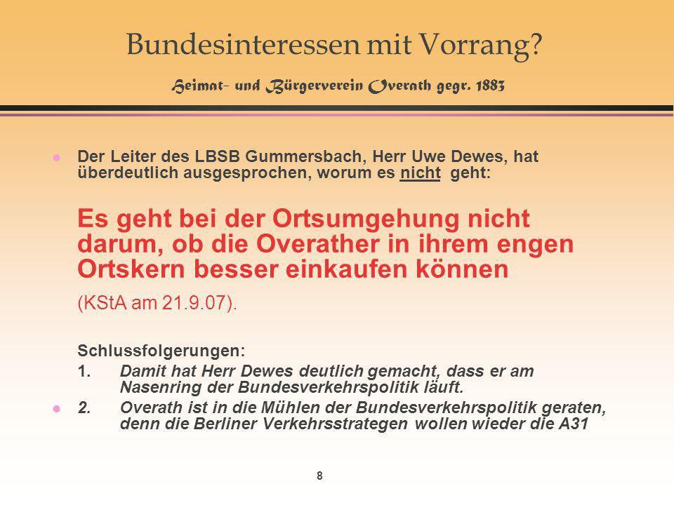 8 Bundesinteressen mit Vorrang. Heimat- und Bürgerverein Overath gegr.