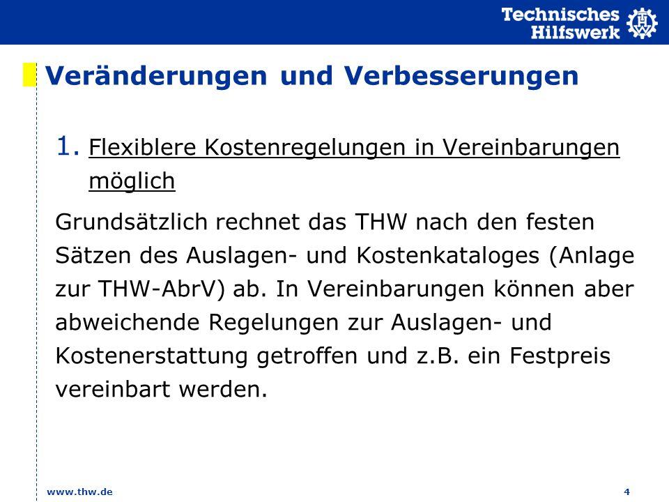 www.thw.de 5 Veränderungen und Verbesserungen 2.