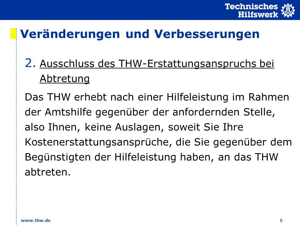 www.thw.de 6 Veränderungen und Verbesserungen 3.