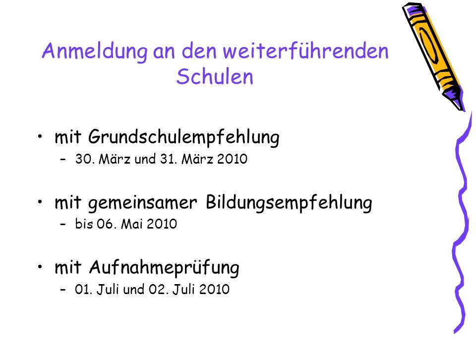 Anmeldung an den weiterführenden Schulen mit Grundschulempfehlung –30.