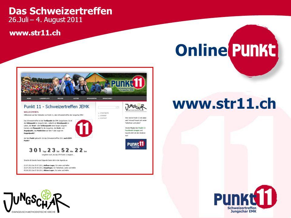 Das Schweizertreffen 26.Juli – 4. August 2011 www.str11.ch Online