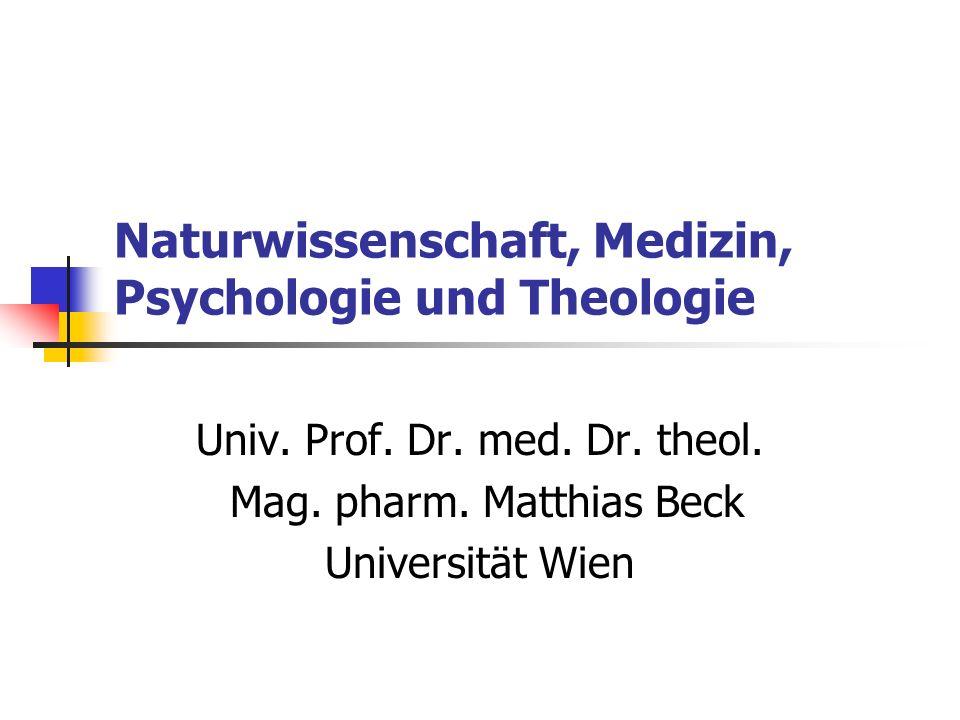 Naturwissenschaft, Medizin, Psychologie und Theologie Univ.