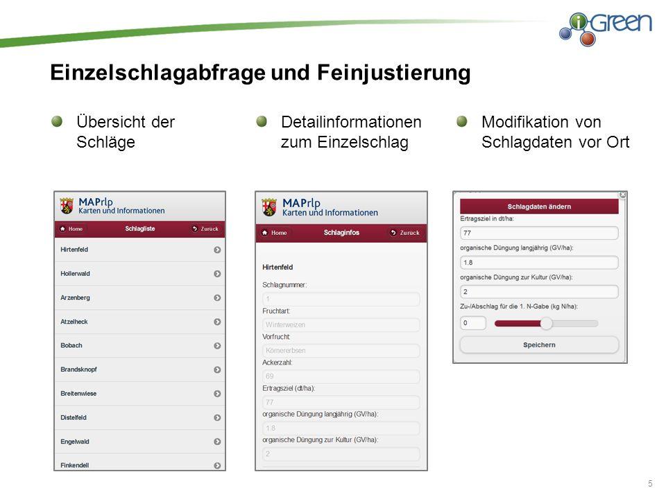 Düngevorschlag Mobile kartenbasierte Düngevorschläge 6 Düngevorschlag für den Einzelschlag und Infos über ggf.