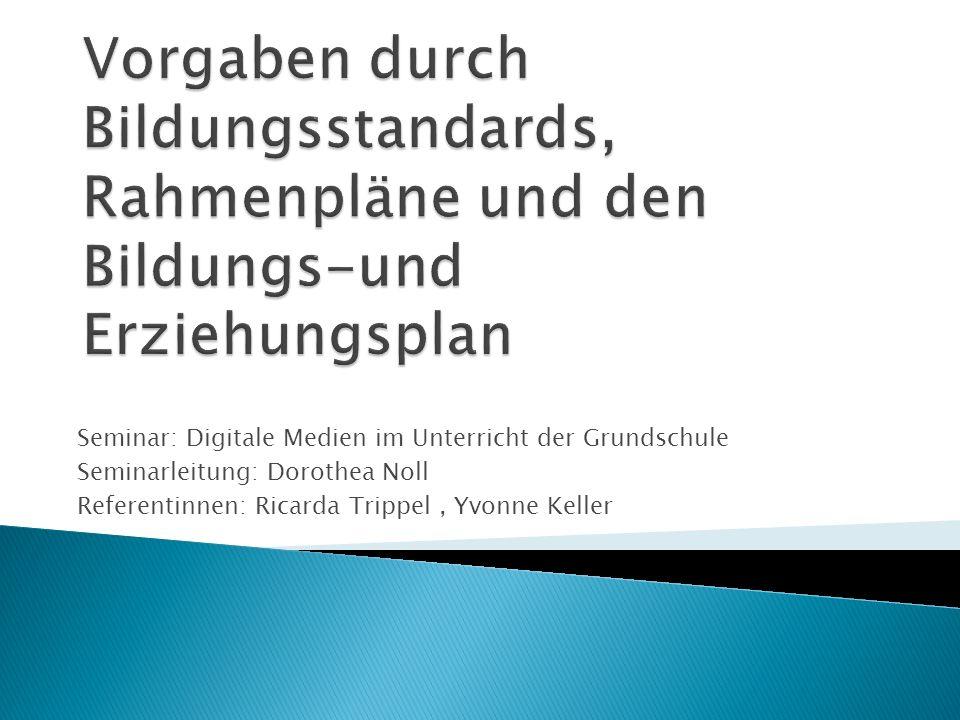 Seminar: Digitale Medien im Unterricht der Grundschule Seminarleitung: Dorothea Noll Referentinnen: Ricarda Trippel, Yvonne Keller