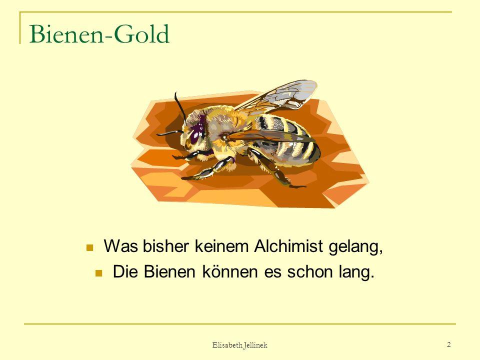 Das Gold der Bienen Gedicht von Rosemarie Bort