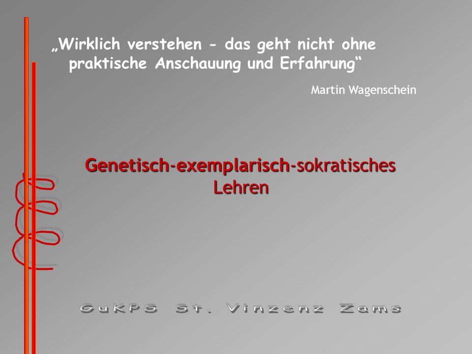 Genetisch Der Unterricht wird als genetisch bezeichnet, da Pädagogik ...