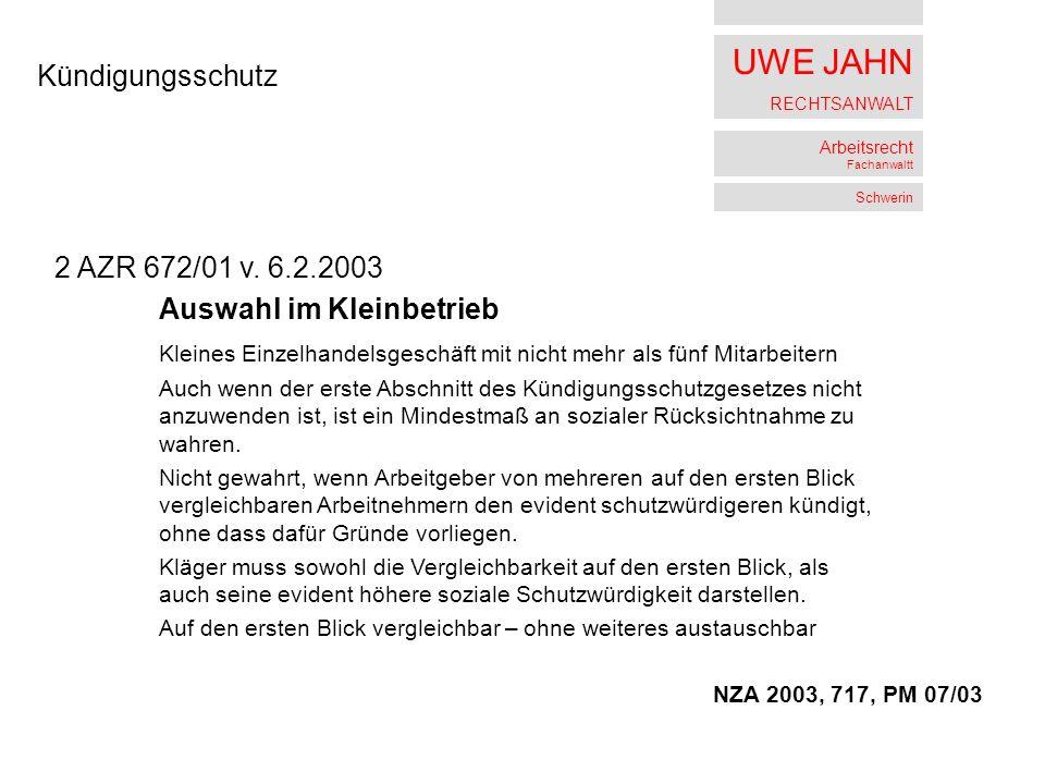 UWE JAHN RECHTSANWALT Arbeitsrecht Fachanwaltt Schwerin Kündigungsschutz 2 AZR 672/01 v.