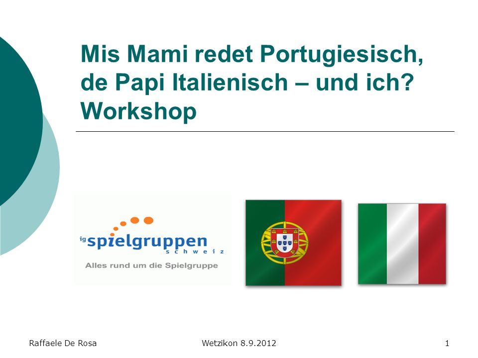 Raffaele De RosaWetzikon 8.9.20122 Welche Sprachen können Sie hier erkennen.