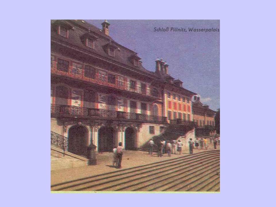 Neben dem Zwinger hat Pöppelmann aber mehrere wunderbare Werke geschaffen. Im Pillnitz stand früher ein altes Schloß. August der Starke wollte hier ei