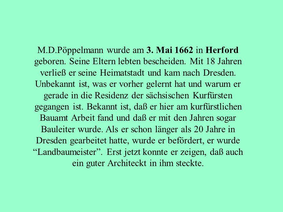 Matthäus Daniel Pöppelmann Ein genialer Baumeister des Barocks