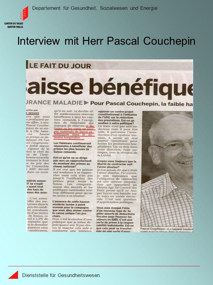 Departement für Gesundheit, Sozialwesen und Energie Dienststelle für Gesundheitswesen « … im Wallis werden die Kosten im Spitalbereich nicht zufriedenstellend beherrscht », Bundesrat Pascal Couchepin, 30.