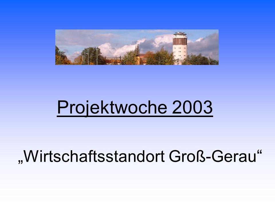 Projektwoche 2003 Wirtschaftsstandort Groß-Gerau