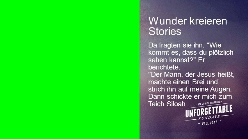 Seiteneinblender Wunder kreieren Stories Da fragten sie ihn: