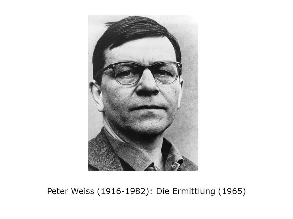 Peter Weiss (1916-1982): Die Ermittlung (1965)