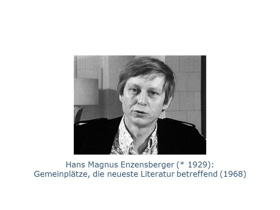 Hans Magnus Enzensberger (* 1929): Gemeinplätze, die neueste Literatur betreffend (1968)