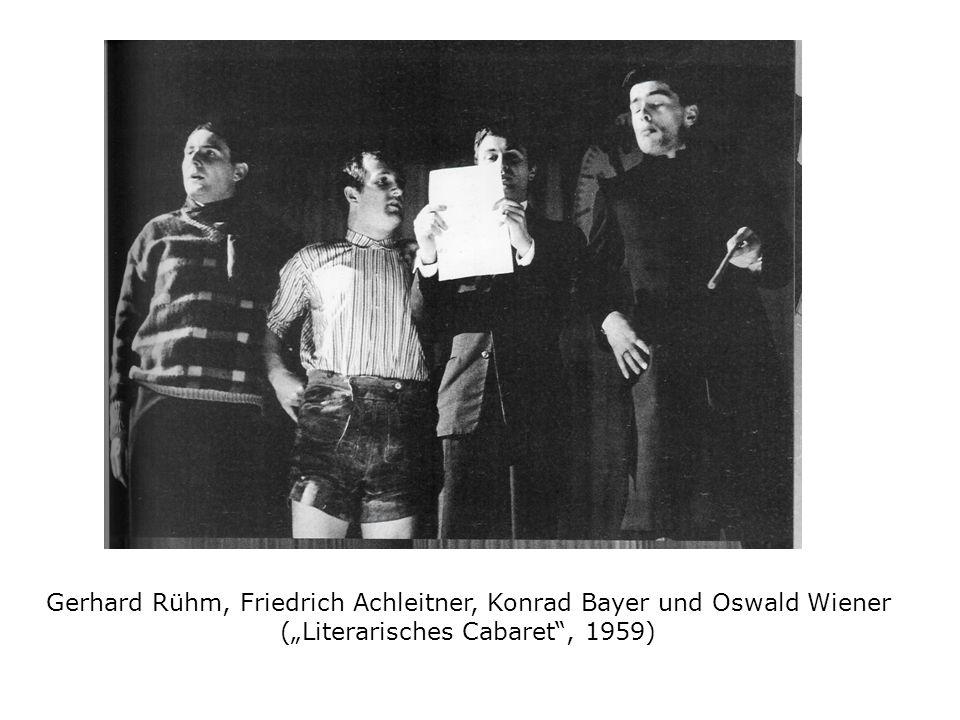 Gerhard Rühm, Friedrich Achleitner, Konrad Bayer und Oswald Wiener (Literarisches Cabaret, 1959)
