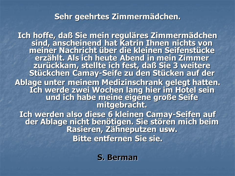 Sehr geehrter Herr Berman.