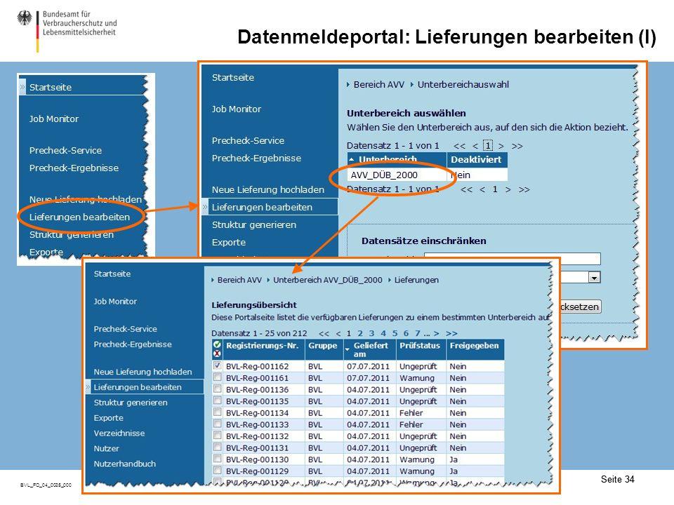 Seite 34 BVL_FO_04_0035_000 Seite 34 Datenmeldeportal: Lieferungen bearbeiten (I)