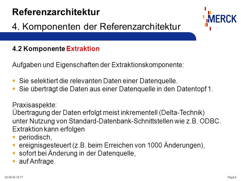 03.09.08 18:17Page 9 Referenzarchitektur 4. Komponenten der Referenzarchitektur 4.2 Komponente Extraktion Aufgaben und Eigenschaften der Extraktionsko
