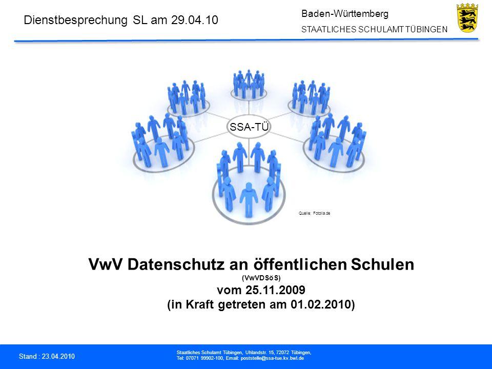 Stand : 23.04.2010 Staatliches Schulamt Tübingen, Uhlandstr.