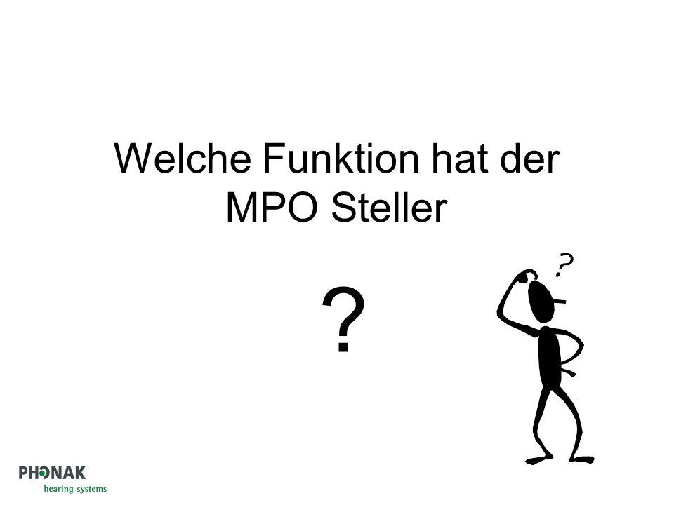 Welche Funktion hat der MPO Steller ?