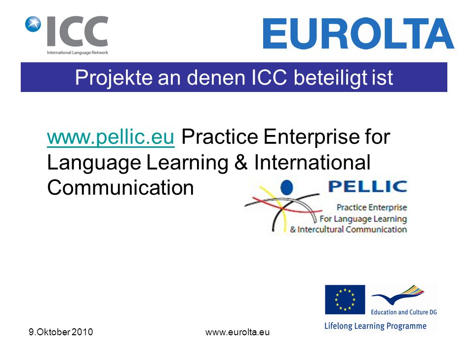 9.Oktober Projekte an denen ICC beteiligt ist   Practice Enterprise for Language Learning & International Communication
