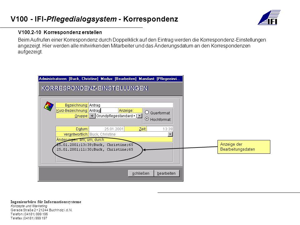 V100 - IFI-Pflegedialogsystem - Korrespondenz Ingenieurbüro für Informationssysteme Konzepte und Marketing Gerade Straße 2 21244 Buchholz i.d.N.