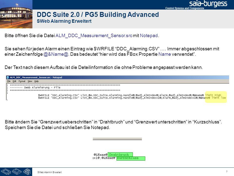 7 SWeb Alarmin Erweitert DDC Suite 2.0 / PG5 Building Advanced SWeb Alarming Erweitert Bitte öffnen Sie die Datei ALM_DDC_Measurement_Sensor.src mit Notepad.