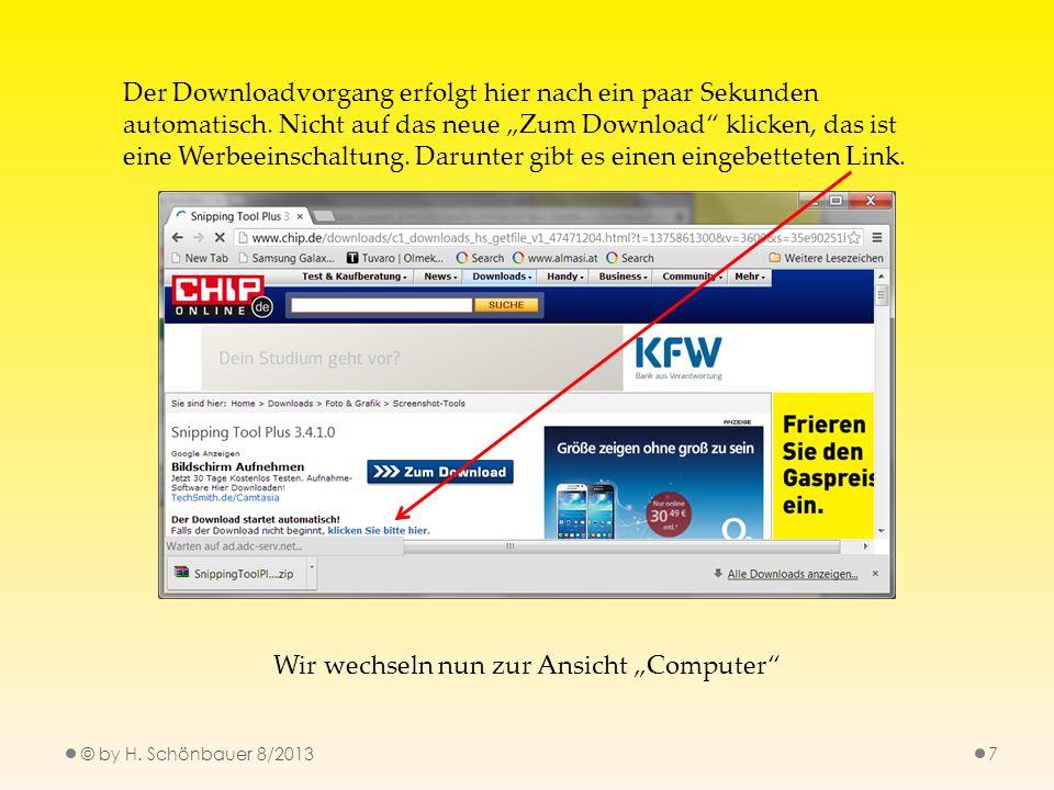 © by H. Schönbauer 8/20137 Der Downloadvorgang erfolgt hier nach ein paar Sekunden automatisch. Nicht auf das neue Zum Download klicken, das ist eine
