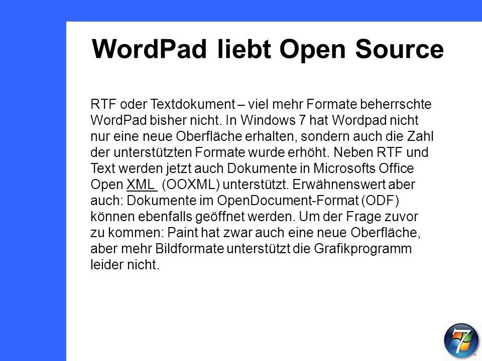 WordPad liebt Open Source RTF oder Textdokument – viel mehr Formate beherrschte WordPad bisher nicht.