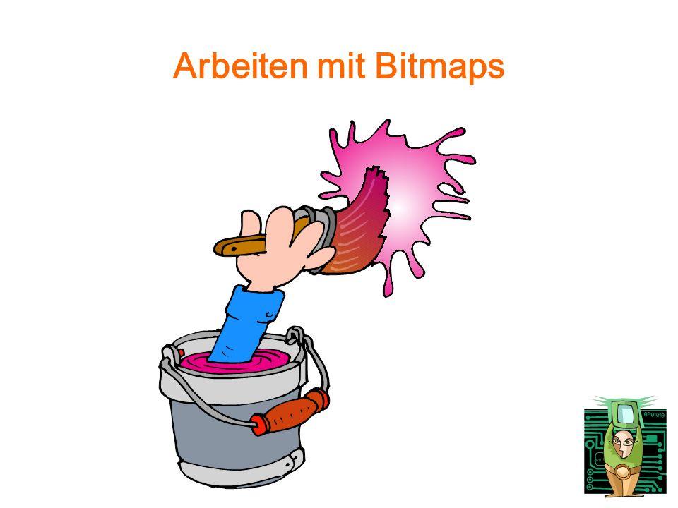 Arbeiten mit Bitmaps