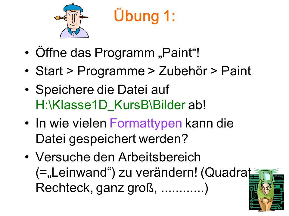 Übung 1: Öffne das Programm Paint.