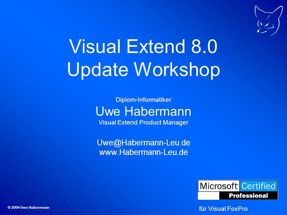 © 2004 Uwe Habermann Aktualisierung der Anwendung über das Internet ftp:// /meineExeDatei.vfx oder http:// /meineExeDatei.vfx wird in SYS(2023)-Ordner gespeichert Austausch der laufenden Exe-Datei mittels Loader.exe